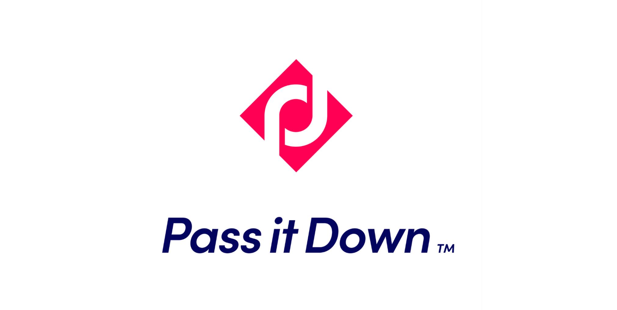 Pass It Down